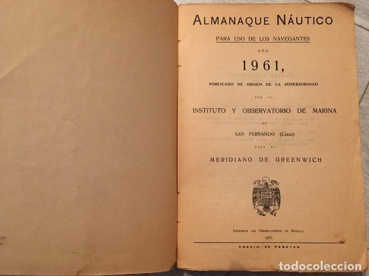 Libros de segunda mano: ALMANAQUE NÁUTICO 1961 INSTITUTO OBSERVATORIO DE LA MARINA SAN FERNANDO - Foto 7 - 130631130