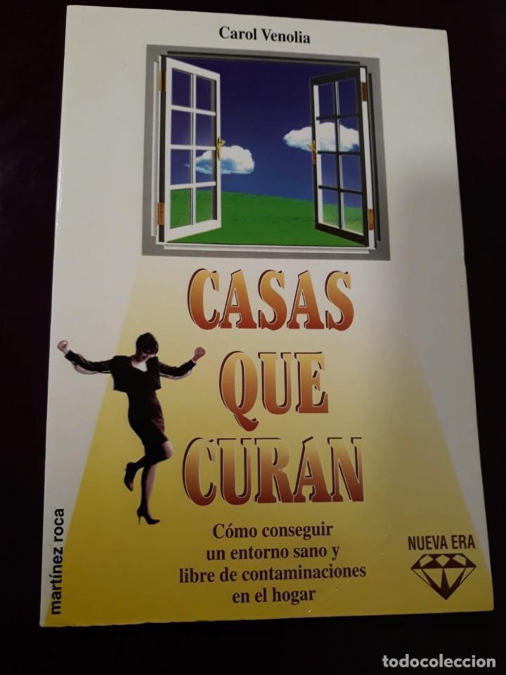 CASAS QUE CURAN CAROL VENOLIA , 1995 (Libros de Segunda Mano - Parapsicología y Esoterismo - Otros)