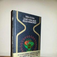 Libros de segunda mano: ¿ HAY VIDA BAJO SOLES REMOTOS? / COLECCION OTROS MUNDOS . Lote 130702529