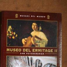 Libros de segunda mano: COLECCIÓN MUSEOS DEL MUNDO TOMO VOLUMEN Nº 13 MUSEO DEL ERMITAGE II SAN PETERSBURGO – ESPASA . Lote 130709269