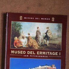 Libros de segunda mano: COLECCIÓN MUSEOS DEL MUNDO TOMO VOLUMEN Nº 12 MUSEO DEL ERMITAGE I SAN PETERSBURGO – ESPASA. Lote 130715014