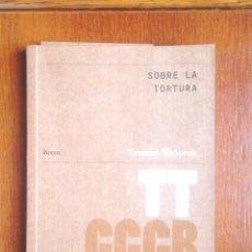 Libri di seconda mano: SOBRE LA TORTURA TZVETAN TODOROV 2009 CCCB BREUS 28 IMPECABLE DE LA TORTURE TBE CCCB. Lote 130724509