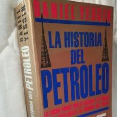 Libros de segunda mano: HISTORIA DEL PETRÓLEO. DANIEL YERGIN. PREMIO PULITZER 1992.VERGARA. Lote 130763335