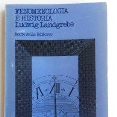 Libri di seconda mano: FENOMENOLOGÍA E HISTORIA - LUDWIG LANDGREBE - MONTE AVILA EDITORES. Lote 130773656