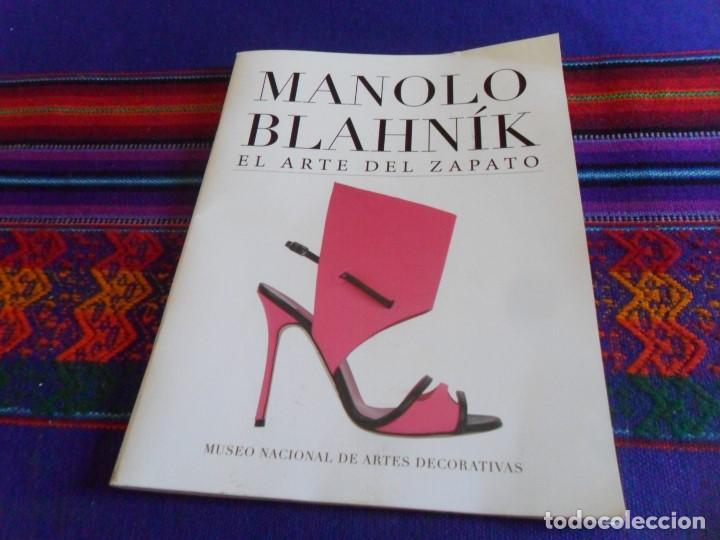 MANOLO BLAHNÍK, EL ARTE DEL ZAPATO. MUSEO NACIONAL DE ARTES DECORATIVAS. 2017. (Libros de Segunda Mano - Bellas artes, ocio y coleccionismo - Otros)