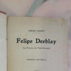 Libros de segunda mano: FELIPE DERBLAY-JORGE OHNET. Lote 130801436