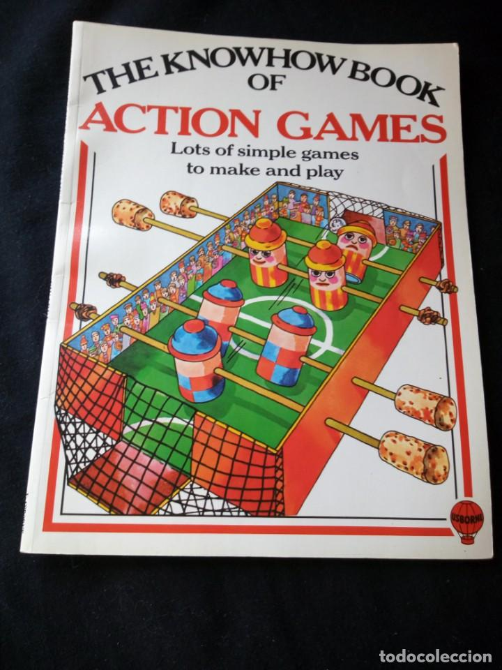 Libros de segunda mano: the knowhow book of action games,1975. libro de hacer juegos,en ingles. - Foto 1 - 130822616
