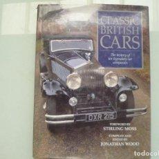 Libros de segunda mano: CLASSIC BRITISH CARSTHE HISTORY OF TEN LEGENDARY CAR COMPANIES WOOD, JONATHAN INGLES COCHES CLASICOS. Lote 130845892