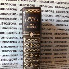 Libros de segunda mano: JORGE ICAZA - OBRAS ESCOGIDAS - AGUILAR - PRIMERA EDICION. Lote 130937328