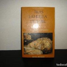 Libros de segunda mano: (OF15) TRAS LA HUELLA DE BABEL - JUAN G. ATIENZA. Lote 130961056