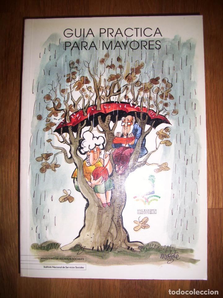 GUÍA PRÁCTICA PARA MAYORES / il. de cub.: Mingote ; Il. int.: Mingote, Abelenda, Alfredo, Ballesta, segunda mano