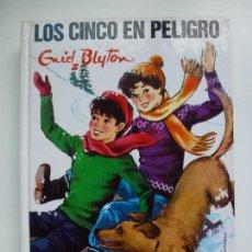 Libros de segunda mano: LOS CINCO EN PELIGRO. ENID BLYTON.. Lote 131011844