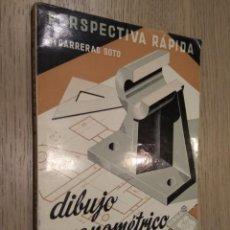 Livros em segunda mão: DIBUJO AXONOMETRICO INDUSTRIAL PERSPESTIVA RAPIDA. T. CARREGAS SOTO. SEGUNDA PARTE. 1964. Lote 131012832