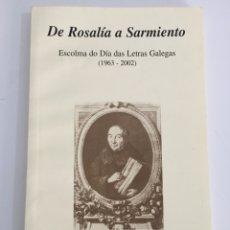 Libros de segunda mano: DE ROSALIA A SARMIENTO. Lote 131079452