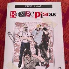 Libros de segunda mano: ROMPEPISTAS. KIKO AMAT. Lote 131082393