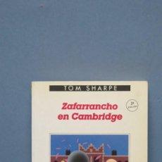 Libros de segunda mano: ZAFARRANCHO EN CAMBRIDGE. TOM SHARPE . Lote 131096564