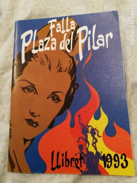 LLIBRET FALLERO. FALLA PLAZA DEL PILAR. FALLAS DE VALENCIA. AÑO 1993. (Libros de Segunda Mano - Bellas artes, ocio y coleccionismo - Otros)