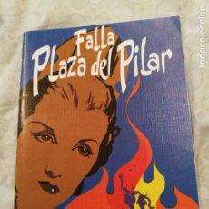 Libros de segunda mano: LLIBRET FALLERO. FALLA PLAZA DEL PILAR. FALLAS DE VALENCIA. AÑO 1993.. Lote 131122704