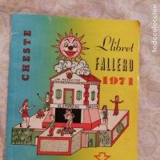 Libros de segunda mano: LLIBRET FALLERO. FALLA BARRIO DE LA ALEGRÍA. CHESTE. FALLAS DE VALENCIA. AÑO 1971.. Lote 131122960