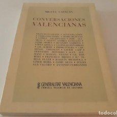 Libros de segunda mano: LIBRO CONVERSACIONES VALENCIANAS. MIGUEL CATALAN, 1995 CONSELL VALENCIÀ DE CULTURA. Lote 131123664