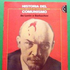 Libros de segunda mano: HISTORIA DEL COMUNISMO - FASCÍCULO Nº 1: DE LENIN A GORBACHOV - EL MUNDO - NUEVO - VER INDICE. Lote 131134924