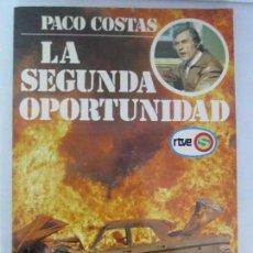 Libros de segunda mano: LA SEGUNDA OPORTUNIDAD. PACO COSTAS. EDITORIAL MAPFRE. 1978. VER FOTOGRAFIAS ADJUNTAS. Lote 214689596
