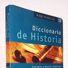 Libros de segunda mano: DICCIONARIO DE HISTORIA: CONCEPTOS Y HECHOS HISTÓRICOS (ALMADRABA) (LB). Lote 131141032