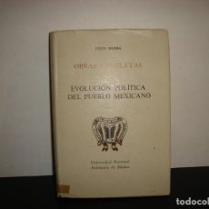 Libros de segunda mano: (OF6) EVOLUCIÓN POLÍTICA DEL PUEBLO MEXICANO - JUSTO SIERRA. Lote 131166296