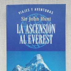 Libros de segunda mano: LA ASCENSION AL EVEREST - MONTAÑISMO - LIBRO DE BOLSILLO - ALPINISMO. Lote 131173096