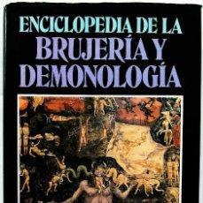 Libros de segunda mano: ENCICLOPEDIA DE LA BRUJERÍA Y DEMONOLOGÍA. ROSSELL HOPE ROBBINS. AÑO: 1988. SATANISMO. DIABLO.. Lote 131177164