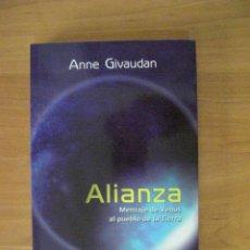 Libros de segunda mano: ALIANZA MENSAJE DE VENUS AL PUEBLO DE LA TIERRA - ANNE GIVAUDAN. Lote 131207488