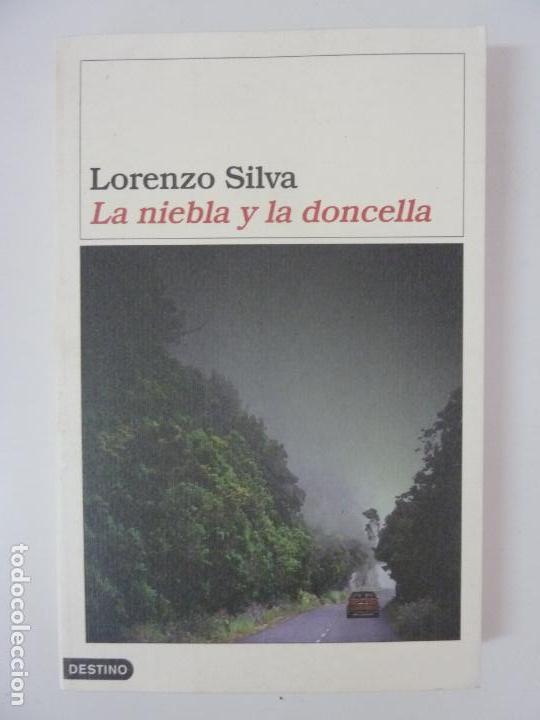 LORENZO SILVA. LA NIEBLA Y LA DONCELLA (Libros de Segunda Mano - Literatura Infantil y Juvenil - Otros)