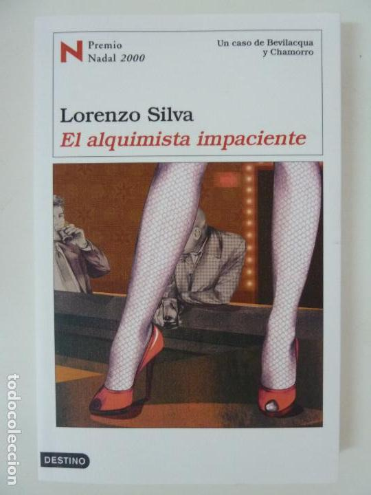 LORENZO SILVA. EL ALQUIMISTA IMPACIENTE (Libros de Segunda Mano - Literatura Infantil y Juvenil - Otros)