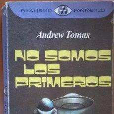 Libros de segunda mano: NO SOMOS LOS PRIMEROS, ANDREW TOMAS. Lote 131225591