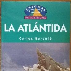 Libros de segunda mano: LA ATLANTIDA, CARLOS BARCELO. Lote 131226791