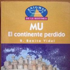 Libros de segunda mano: MU EL CONTINENTE PERDIDO, R. BENITO VIDAL. Lote 131227115