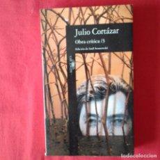 Libros de segunda mano: OBRA CRITICA 3, JULIO CORTAZAR. ALFAGUARA 1994 (EXPURGO BIBLIOTECA). Lote 131227555