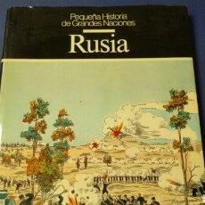 Libros de segunda mano: RUSIA. PEQUEÑA HISTORIA DE GRANDES NACIONES . CÍRCULO DE LECTORES .. Lote 131235424