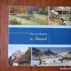Libros de segunda mano: LIBRO POR LAS BRAÑAS DE SOMIEDO ASTURIAS. Lote 131241947
