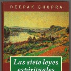Libros de segunda mano: LAS SIETE LEYES ESPIRITUALES DEL ÉXITO DEEPAK CHOPA . Lote 131245239