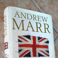 Libros de segunda mano: THE MAKING OF MODERN BRITAIN BY ANDREW MARR - HARDCOVER / ILLUSTRATED. Lote 131277783