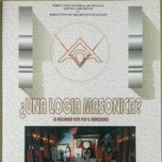 Libros de segunda mano: ¿UNA LOGIA MASÓNICA?. LA MASONERÍA VISTA POR EL FRANQUISMO. ARCHIVO HISTÓRICO NACIONAL. Lote 131279039