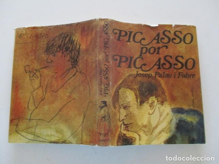 JOSEP PALAU I FABRE PICASSO POR PICASSO. RM87602 (Libros de Segunda Mano - Bellas artes, ocio y coleccionismo - Otros)