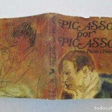 Libros de segunda mano: JOSEP PALAU I FABRE PICASSO POR PICASSO. RM87602. Lote 131290027