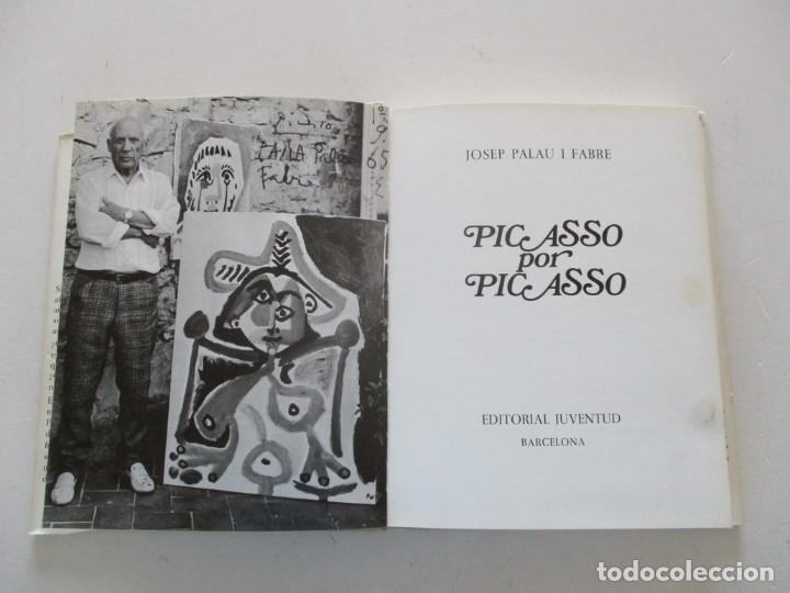 Libros de segunda mano: JOSEP PALAU I FABRE Picasso por Picasso. RM87602 - Foto 2 - 131290027
