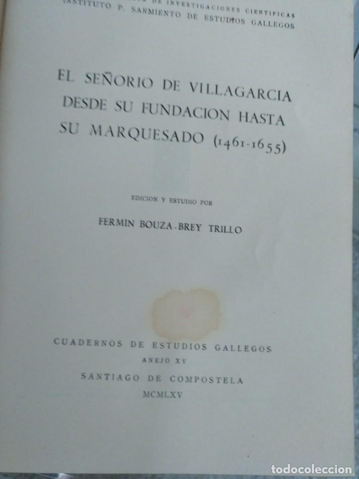 Libros de segunda mano: EL SEÑORÍO DE VILLAGARCÍA DESDE SU FUNDACIÓN HASTA SU MARQUESADO 1461-1655 POR F. BOUZA-BREY TRILLO - Foto 3 - 131328930