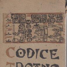 Libros de segunda mano: CODICE TROANO. FACSÍMIL ANASTÁSICO. MADRID, JUNTA RELACIONES CULTURALES, 1930. MÉXICO. Lote 29486099