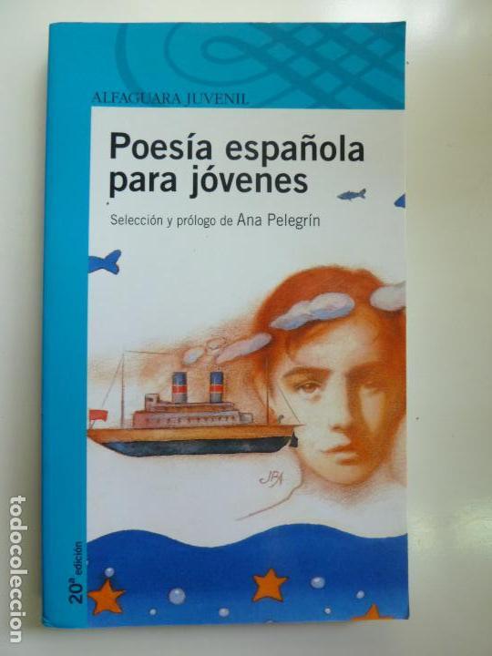 POESÍA ESPAÑOLA PARA JÓVENES (Libros de Segunda Mano - Literatura Infantil y Juvenil - Otros)