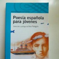 Libros de segunda mano: POESÍA ESPAÑOLA PARA JÓVENES. Lote 131330966
