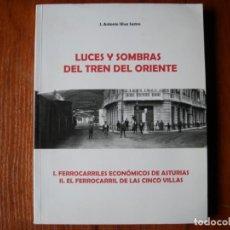 Libros de segunda mano: LIBRO LUCES Y SOMBRAS DEL TREN DEL ORIENTE ASTURIAS. Lote 131361194